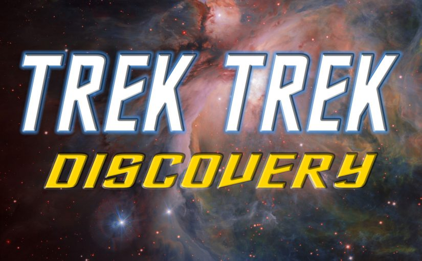 Trek Trek:  Discovery — Episode 25 — The Red Angel